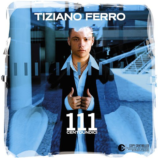 Tiziano Ferro альбом 111 (Centoundici)
