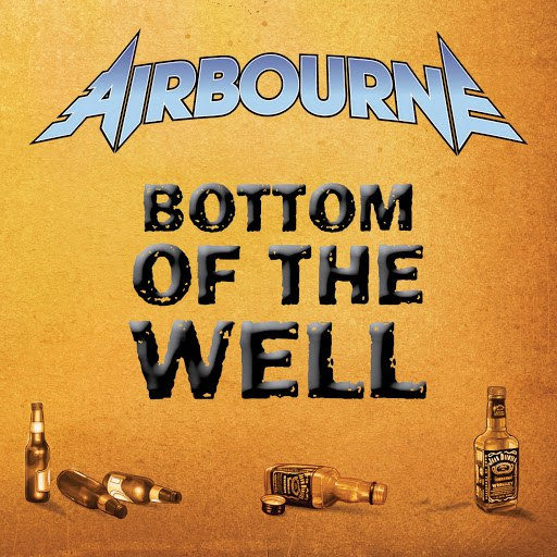 Airbourne альбом Bottom Of The Well