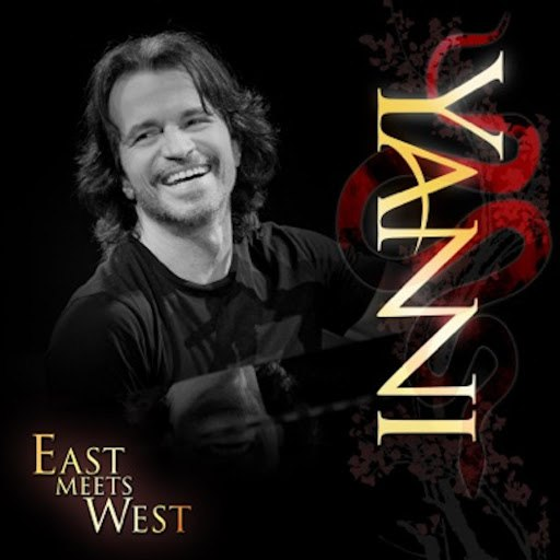 Yanni альбом East Meets West (A Medley of the Best)
