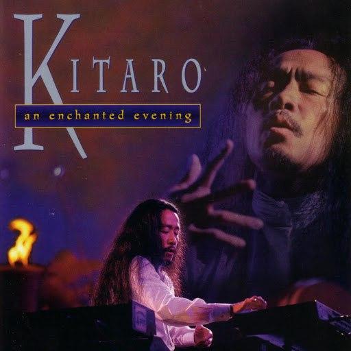 Kitaro альбом An Enchanted Evening