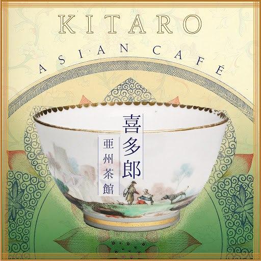 Kitaro альбом Asian Café