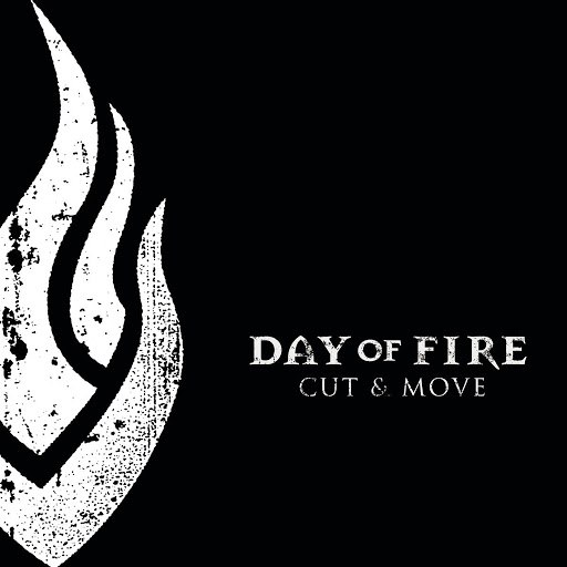 Day of Fire альбом Cut And Move
