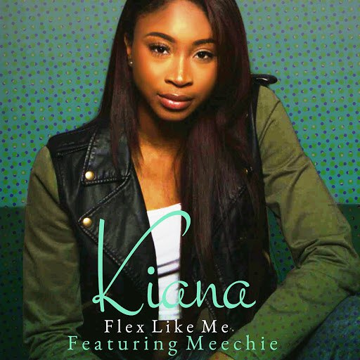 Kiana альбом Flex Like Me