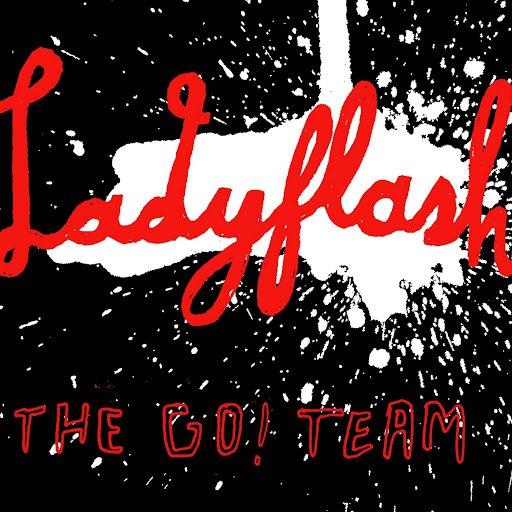 The Go! Team альбом Ladyflash