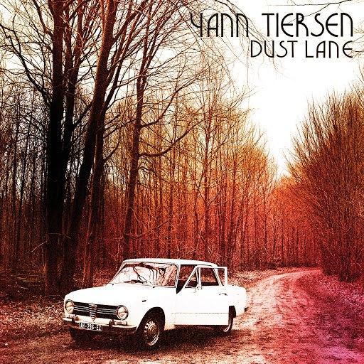 Yann Tiersen альбом Dust Lane