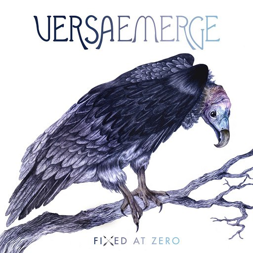 VersaEmerge альбом Fixed At Zero (Deluxe)