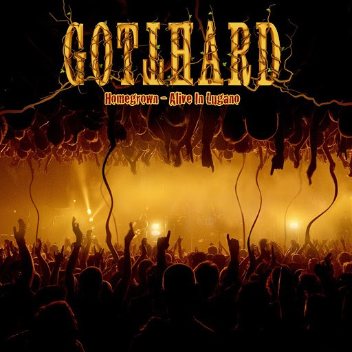 Gotthard альбом Homegrown - Alive in Lugano
