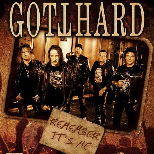 Gotthard альбом Remember It's Me