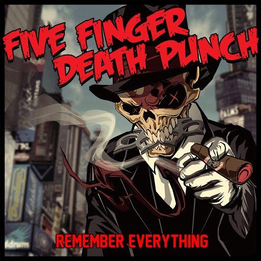 Five Finger Death Punch альбом Remember Everything