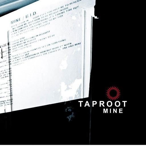 Taproot альбом Mine (Online Music)