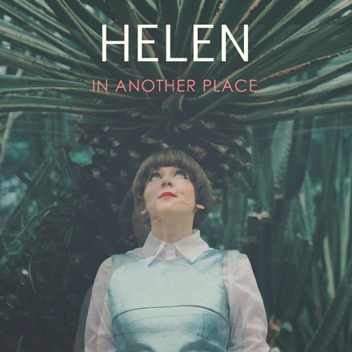 Helen альбом In Another Place