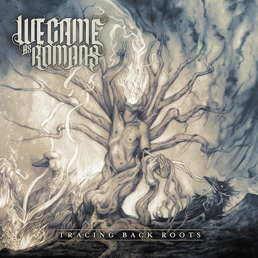 We Came As Romans альбом Tracing Back Roots