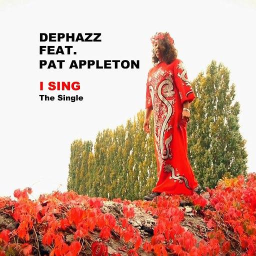 De-Phazz альбом I Sing (feat. Pat Appleton)
