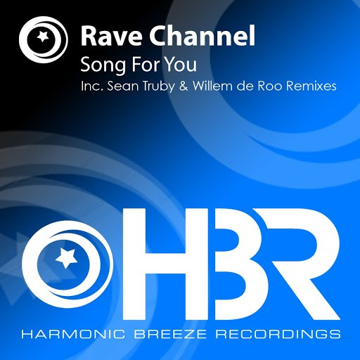 Rave Channel альбом Song For You