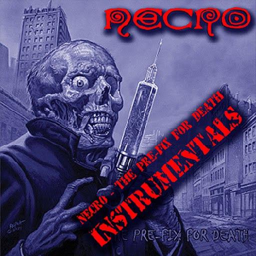 Necro альбом The Pre-Fix for Death (Instrumentals)