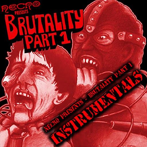 Necro альбом Brutality (Part 1 Instrumentals)