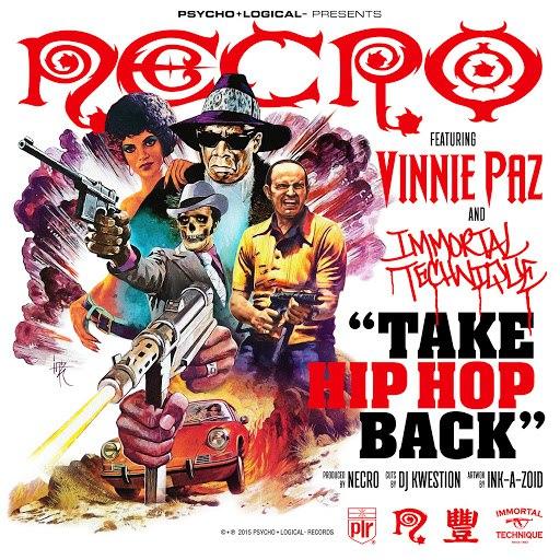Necro альбом Take Hip Hop Back (feat. Vinnie Paz, Immortal Technique)