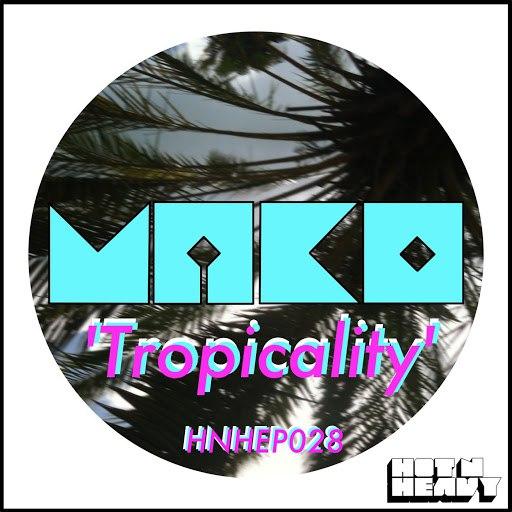 Mako альбом Tropicality
