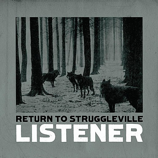 Listener альбом Return To Struggleville