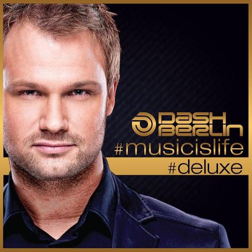 Dash Berlin альбом #musicislife (#deluxe)