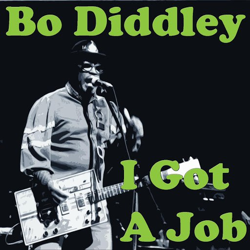 Bo Diddley альбом I Got A Job