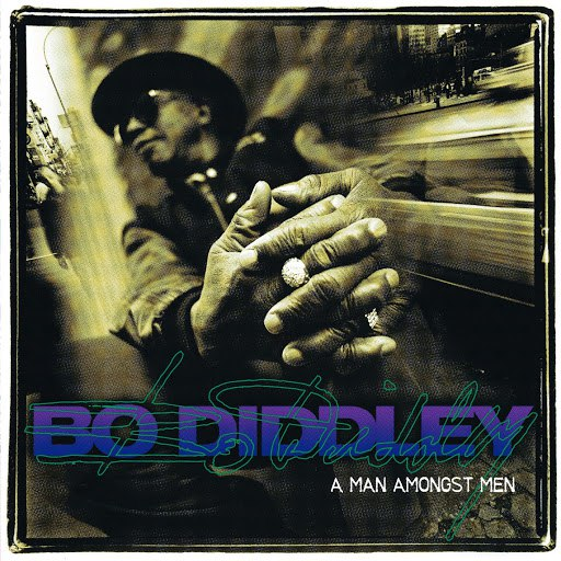 Bo Diddley альбом A Man Amongst Men
