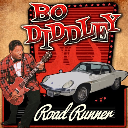 Альбом Bo Diddley Road Runner (As Heard in the Mazda Commercial)