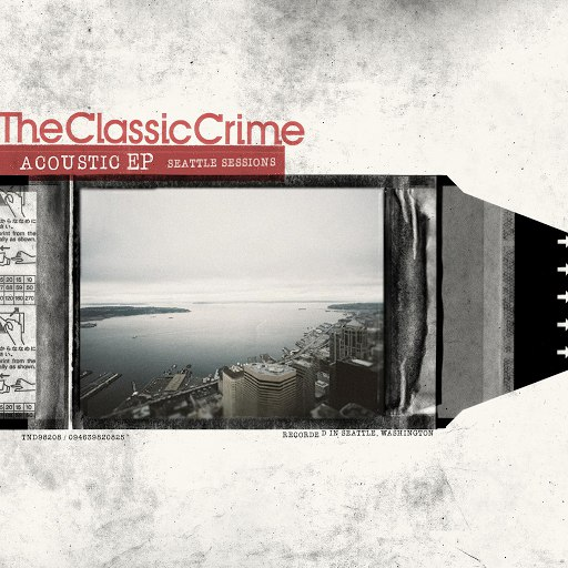 The Classic Crime альбом Acoustic EP: Seattle Sessions