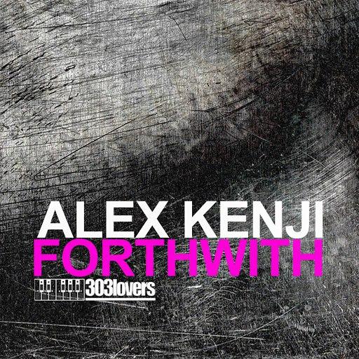 Alex Kenji альбом Forthwith