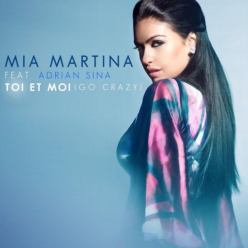 Mia Martina альбом Toi et moi (Go Crazy)