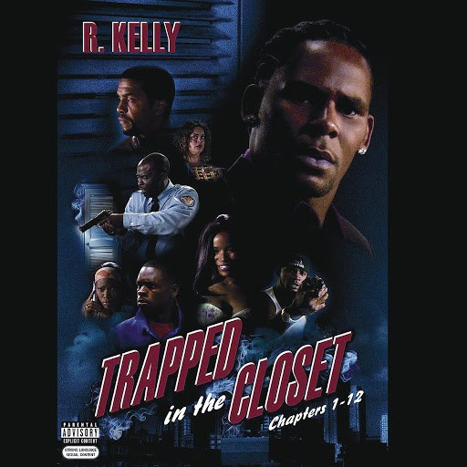 R. Kelly альбом Trapped In The Closet, Chapters 1-12