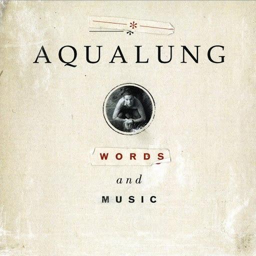Aqualung альбом Words And Music (Bonus Version)
