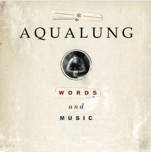 Aqualung альбом Words And Music