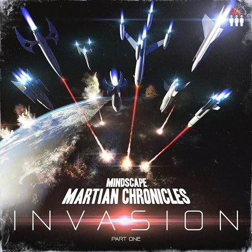 Mindscape альбом Martian Chronicles - Invasion, Pt. 1