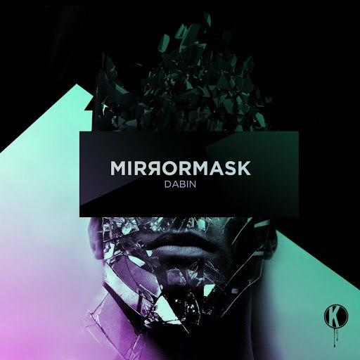 Dabin альбом Mirrormask