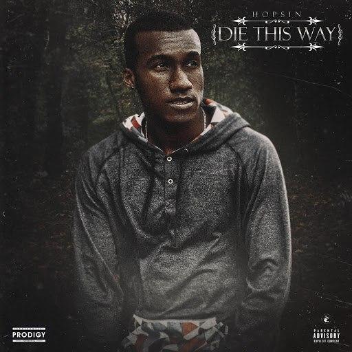 Hopsin альбом Die This Way (feat. Matt Black & Joey Tee)