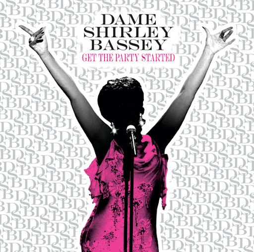 Shirley Bassey альбом Get The Party Started