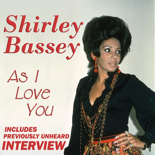 Shirley Bassey альбом As I Love You (With Exclusive Interview)