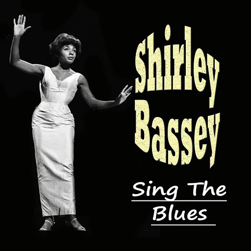Shirley Bassey альбом Sing The Blues