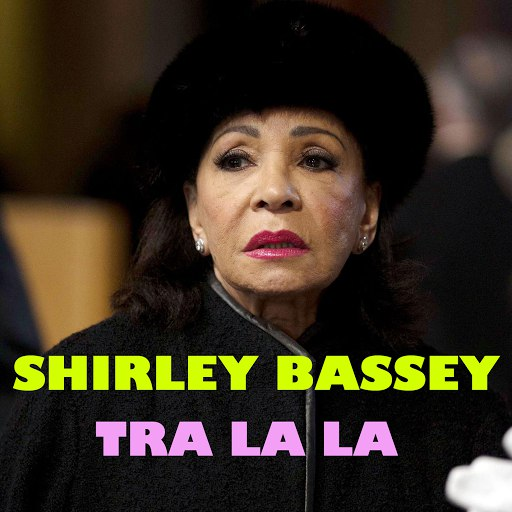 Shirley Bassey альбом Tra La La