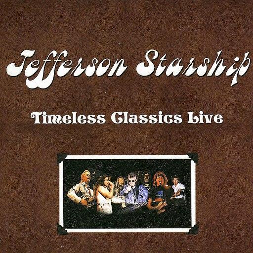 Jefferson Starship альбом Timeless Classics Live