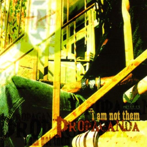 Propaganda альбом I Am Not Them