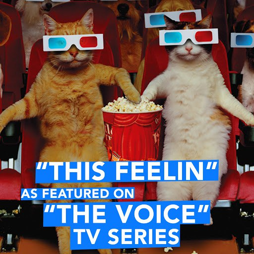 """Extreme Music альбом This Feelin (As Featured on """"The Voice"""" TV Series)"""