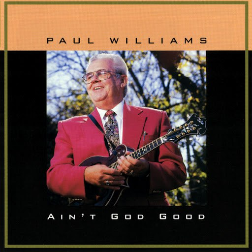 Paul Williams альбом Ain't God Good
