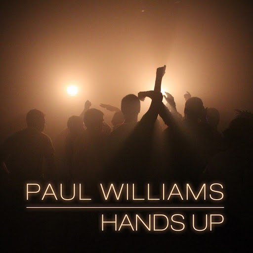 Paul Williams альбом Hands Up - EP