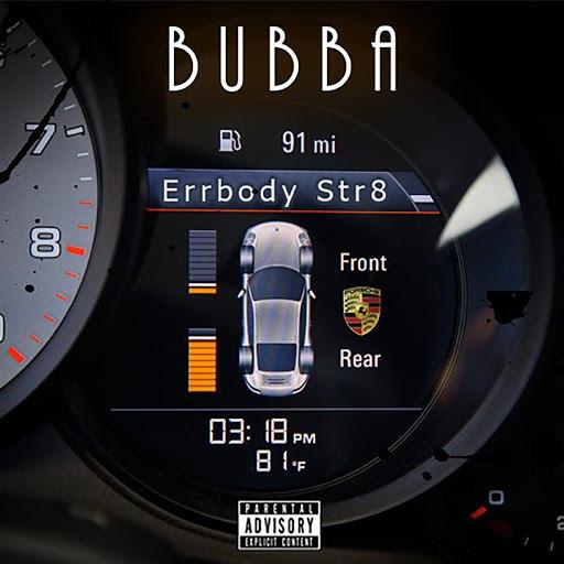 Bubba альбом Errbody Str8