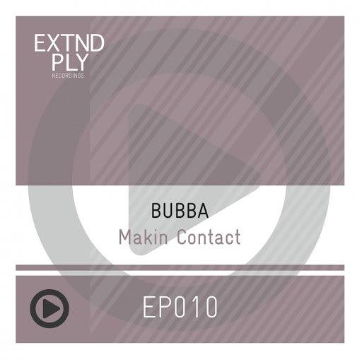 Bubba альбом Makin Contact