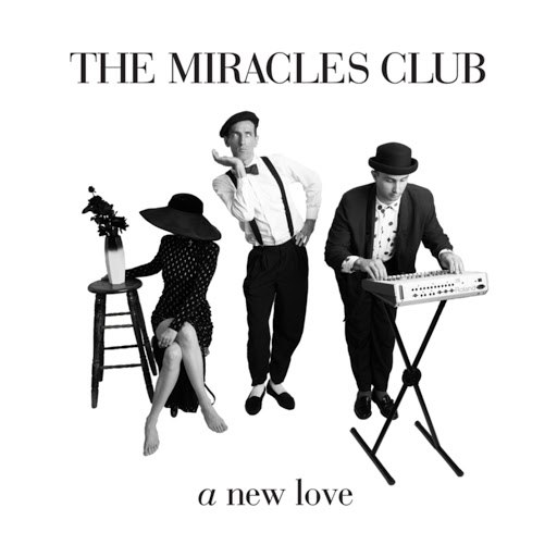 The Miracles Club альбом A New Love