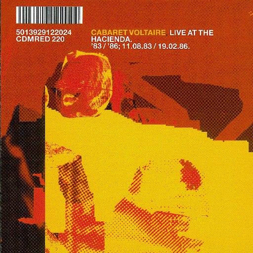 Cabaret Voltaire альбом Live At The Hacienda.'83/'86: 11.08.83/19.02.86.