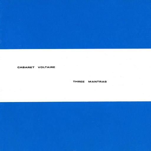 Cabaret Voltaire альбом Three Mantras